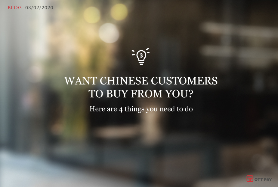 Want Chinese customers to buy from you? Here are 4 things you need to do
