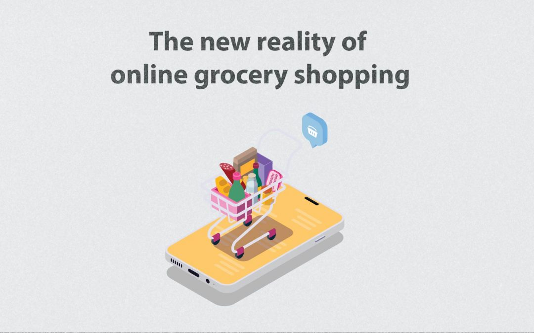 The new reality of online grocery shopping