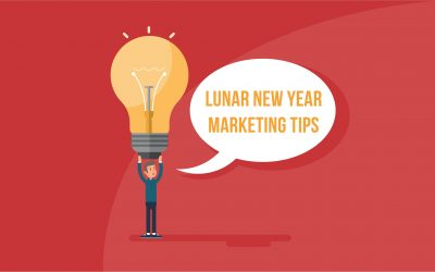 Is your business ready for Lunar New Year? Here are 8 marketing tips to help you